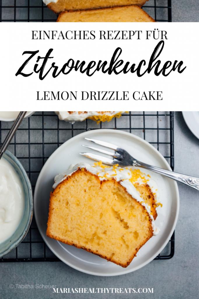 Einfaches Rezept für Zitronenkuchen |Lemon Drizzle Cake